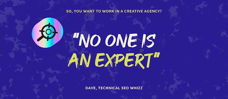 No one is an expert